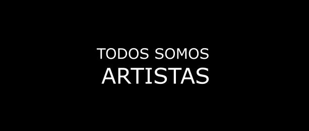 TODOS SOMOS ARTISTAS / Cortometraje de Víctor Brossah