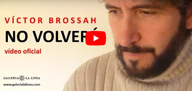 NO VOLVERÉ / Víctor Brossah (VIDEO OFICIAL)
